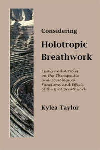 Considering Holotropic Breathwork®