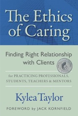 The Ethics of Caring by Kylea Taylor MFT